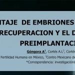 Porcentaje de embriones transferidos después de la recuperación y DGP